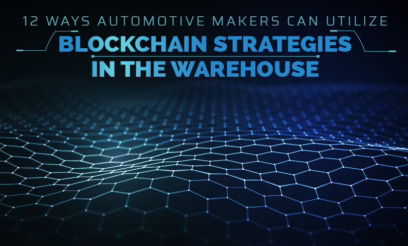 automative makers utilize blockchain strategies