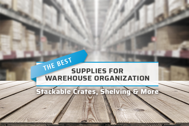 the best warehouse organization supplies