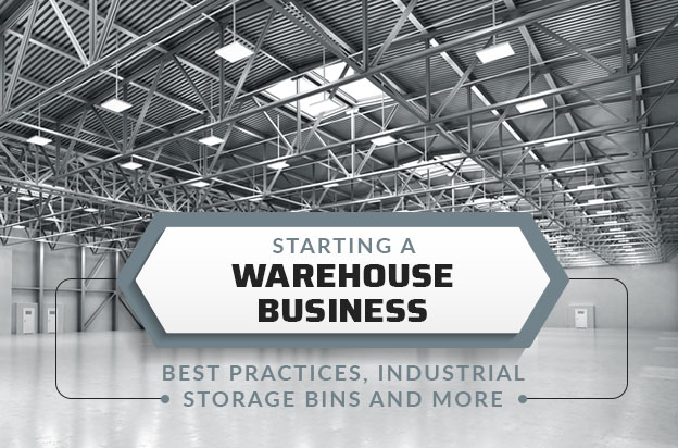 starting warehouse business storage best practices