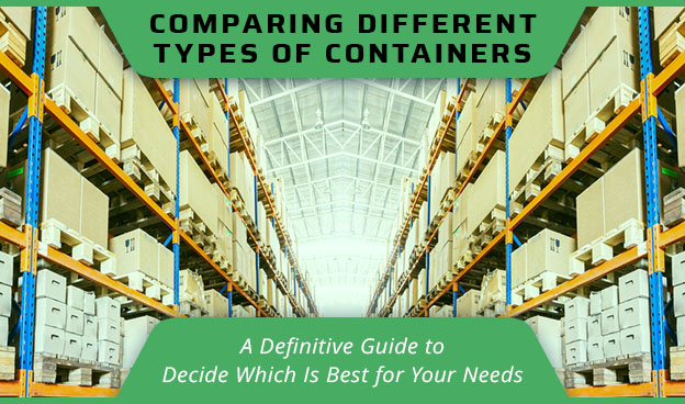 comparing different containers guide to decide