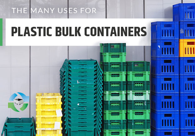 many uses of plastic bulk containers