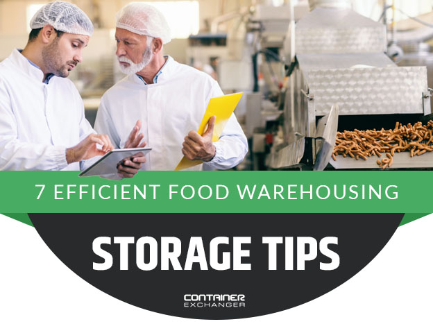 7 efficient food warehousing tips