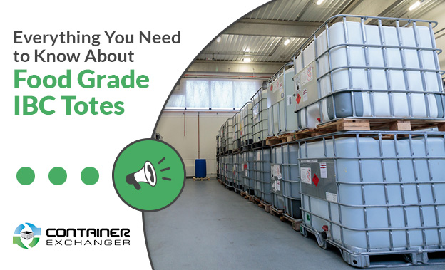 Everything You Need to Know About Food Grade IBC Totes