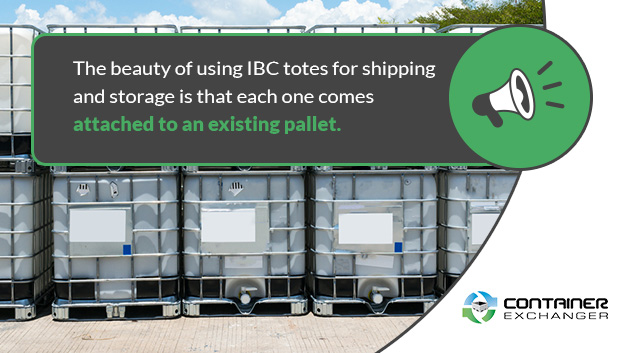 IBC totes are attached to an existing pallet