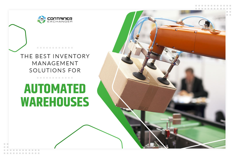 The Best Inventory Management Solutions for Automated Warehouses